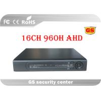 China 960H AHD CCTV DVR 16 Channel Realtime Recording / Playback FCC SGS wholesale