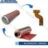High Flexibility 25UM / 35UM / 50UM RA Copper Foil For Fine Circuit FPC for sale