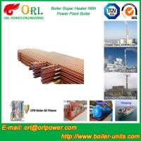 China Oil Fired Boiler Super Heater , Platen Superheater In Thermal Power Plant wholesale