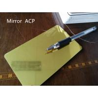 China Gold Mirror Aluminum Composite Panel Thickness 4mm For Room Decoration wholesale