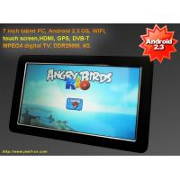 Buy cheap Android 2.3 OS, WIFI, touch screen, DVB-T MPEG4 digital TV, DD, 7 inch tablet pc from wholesalers
