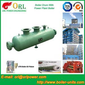 China Coal Fired CFB Boiler Drum High Strength , Water Tube Boiler Drum 100 T wholesale