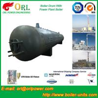 China Corrosion Resistance Oil Steam Boiler Drum In Thermal Power Plant , ISO9001 wholesale